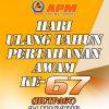 SELAMAT HARI ULANG TAHUN PERTAHANAN AWAM KE-67